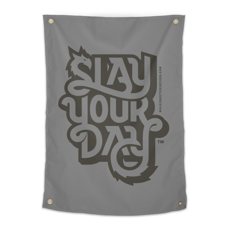 Slay Your Grey Home Tapestry by walkingstickdesign's Artist Shop