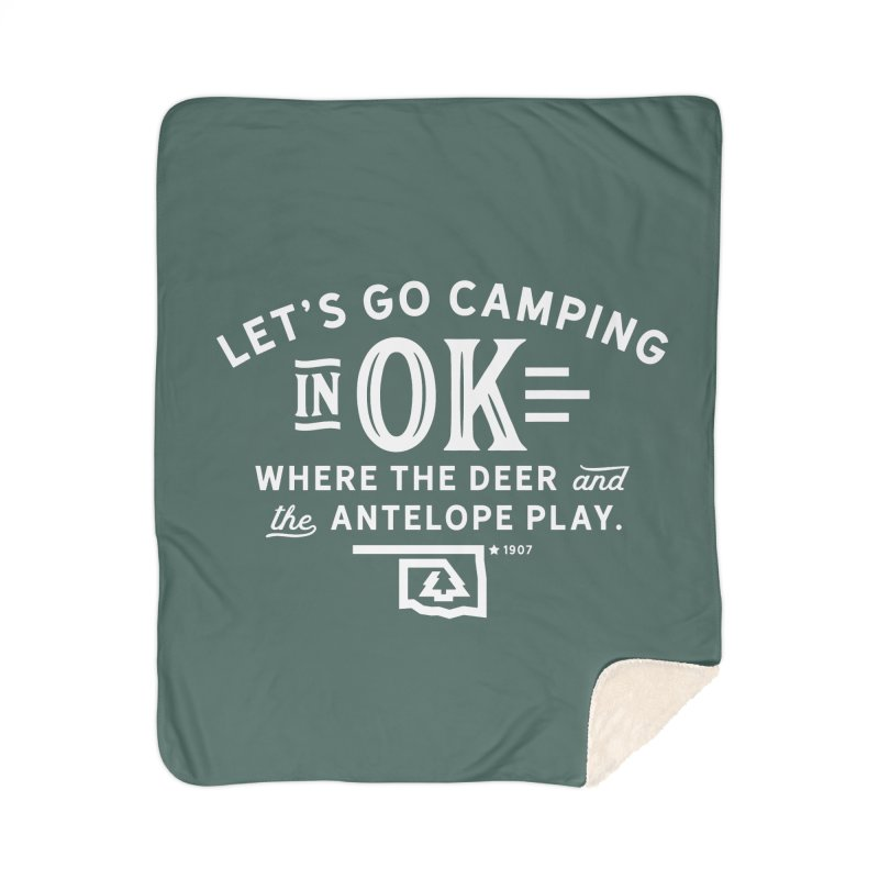 OK Camping Home Sherpa Blanket Blanket by WalkingStick Design's Artist Shop