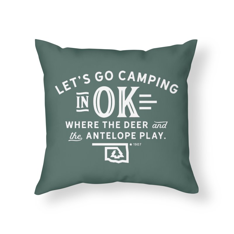 OK Camping Home Throw Pillow by walkingstickdesign's Artist Shop