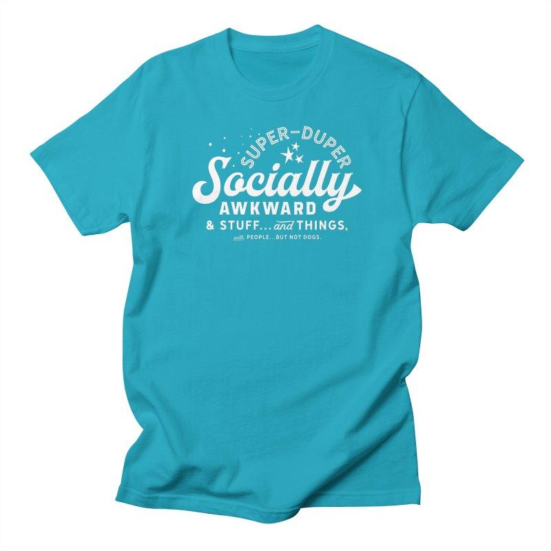 Socially Awkward - White Women's Unisex T-Shirt by walkingstickdesign's Artist Shop