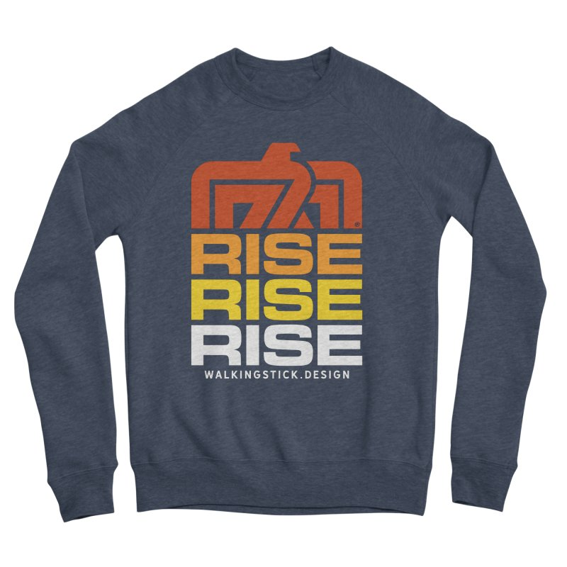 T-BIRD RISE UP + WALKINGSTICK DESIGN CO. Women's Sweatshirt by WalkingStick Design's Artist Shop