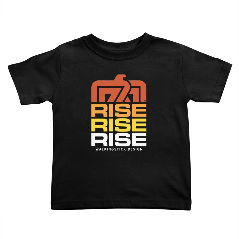 T-BIRD RISE UP + WALKINGSTICK DESIGN CO. Kids Toddler T-Shirt by WalkingStick Design's Artist Shop
