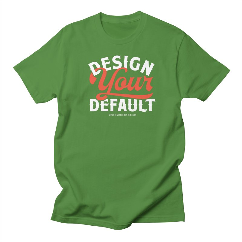 Design Your Default Women's Unisex T-Shirt by walkingstickdesign's Artist Shop