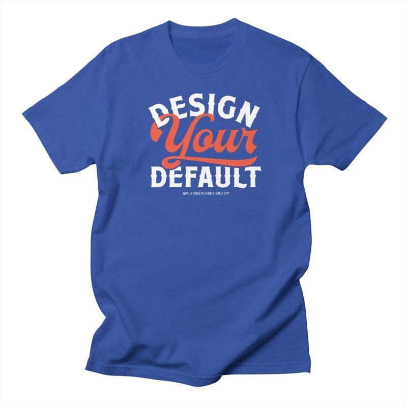 Design Your Default Women's Unisex T-Shirt by walkingstickdesign's Artist Shop