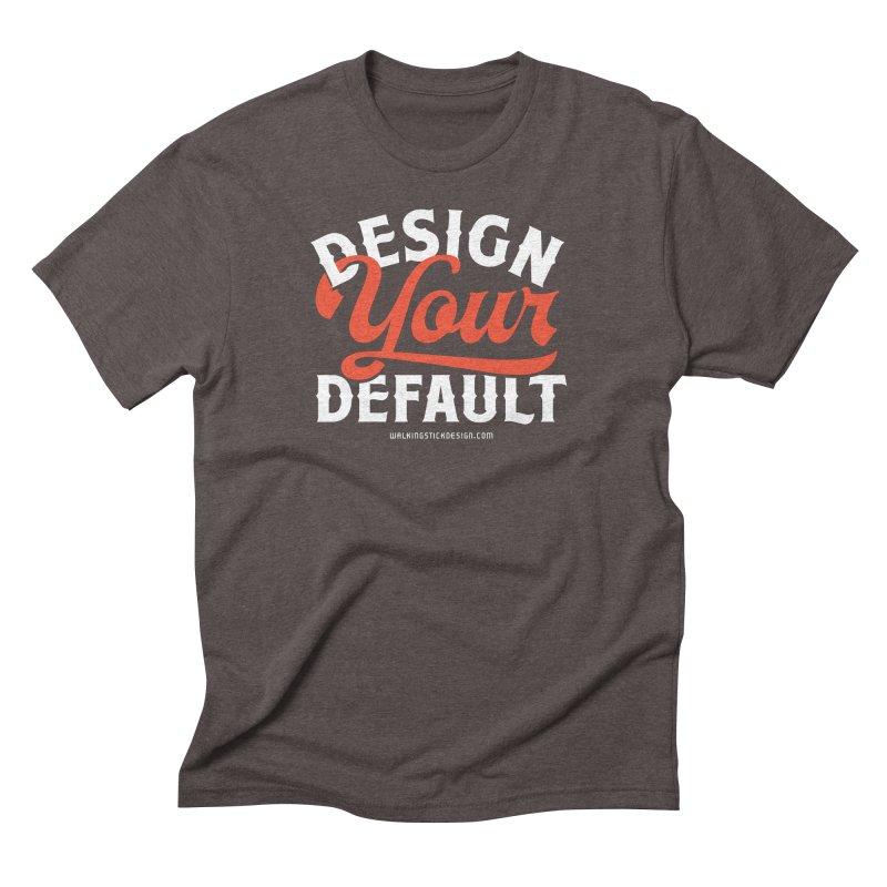 Design Your Default Men's Triblend T-shirt by walkingstickdesign's Artist Shop