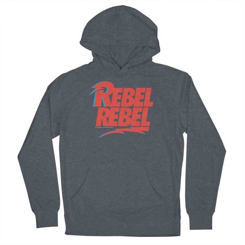 Rebel Rebel Shirt Women's Pullover Hoody by walkingstickdesign's Artist Shop