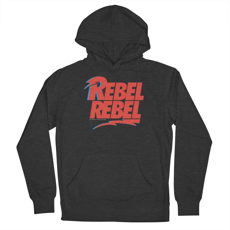 Rebel Rebel Shirt Men's French Terry Pullover Hoody by walkingstickdesign's Artist Shop