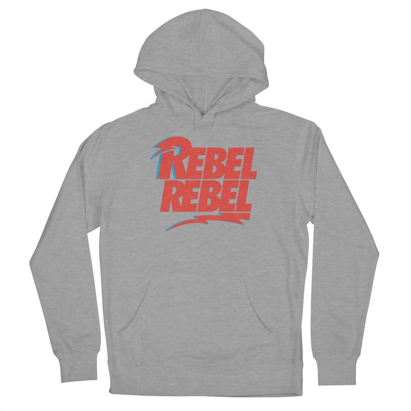 Rebel Rebel Shirt Men's Pullover Hoody by walkingstickdesign's Artist Shop