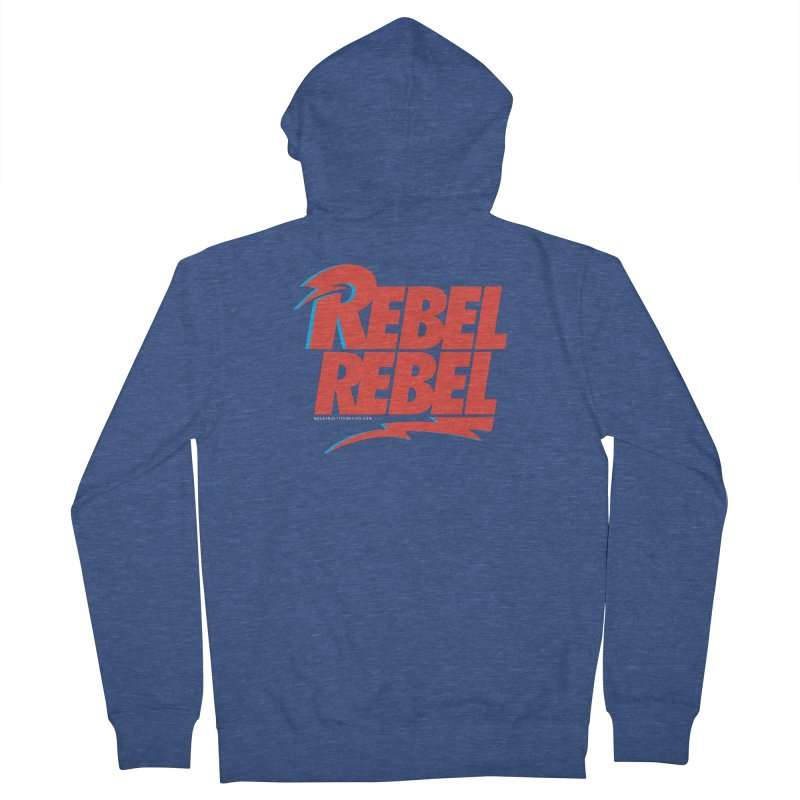 Rebel Rebel Shirt Women's Zip-Up Hoody by walkingstickdesign's Artist Shop