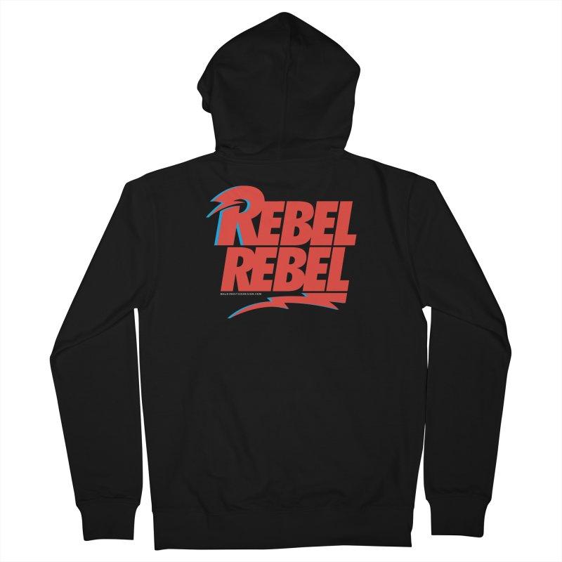 Rebel Rebel Shirt Women's French Terry Zip-Up Hoody by walkingstickdesign's Artist Shop