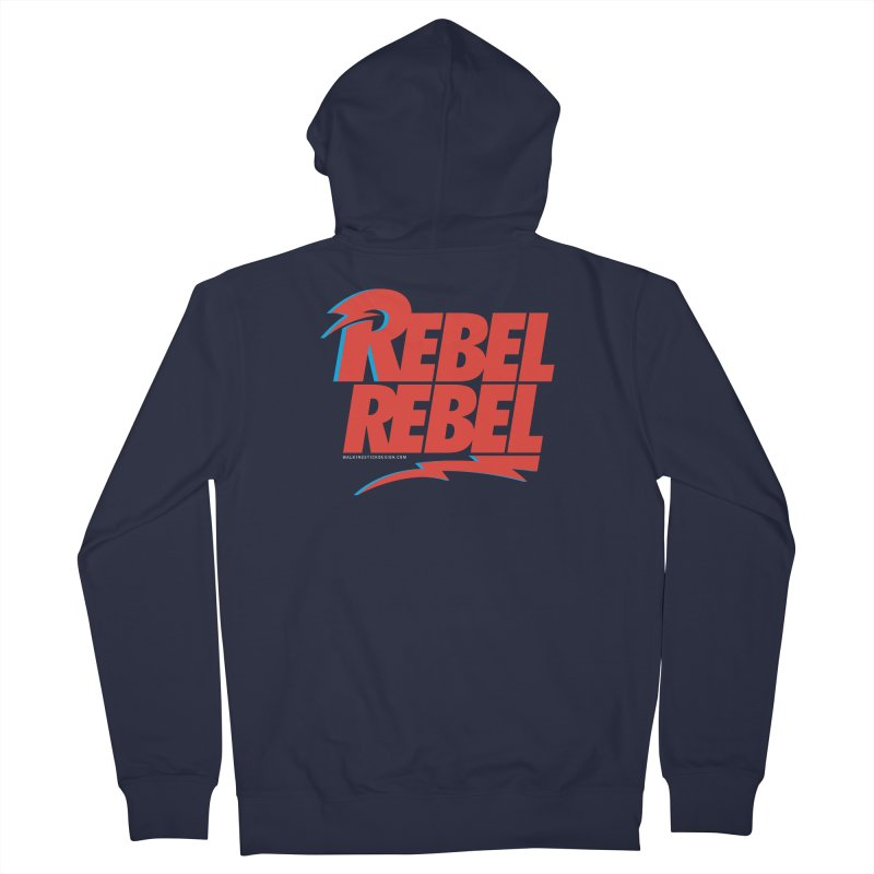 Rebel Rebel Shirt Men's French Terry Zip-Up Hoody by walkingstickdesign's Artist Shop