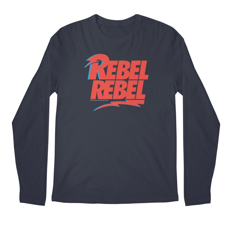 Rebel Rebel Shirt Men's Longsleeve T-Shirt by walkingstickdesign's Artist Shop