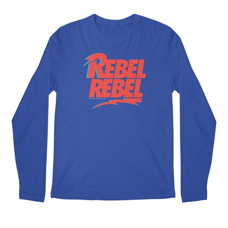Rebel Rebel Shirt Men's Regular Longsleeve T-Shirt by walkingstickdesign's Artist Shop