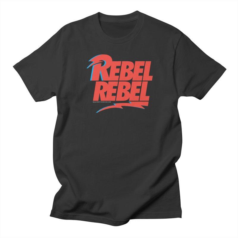Rebel Rebel Shirt Women's Unisex T-Shirt by walkingstickdesign's Artist Shop