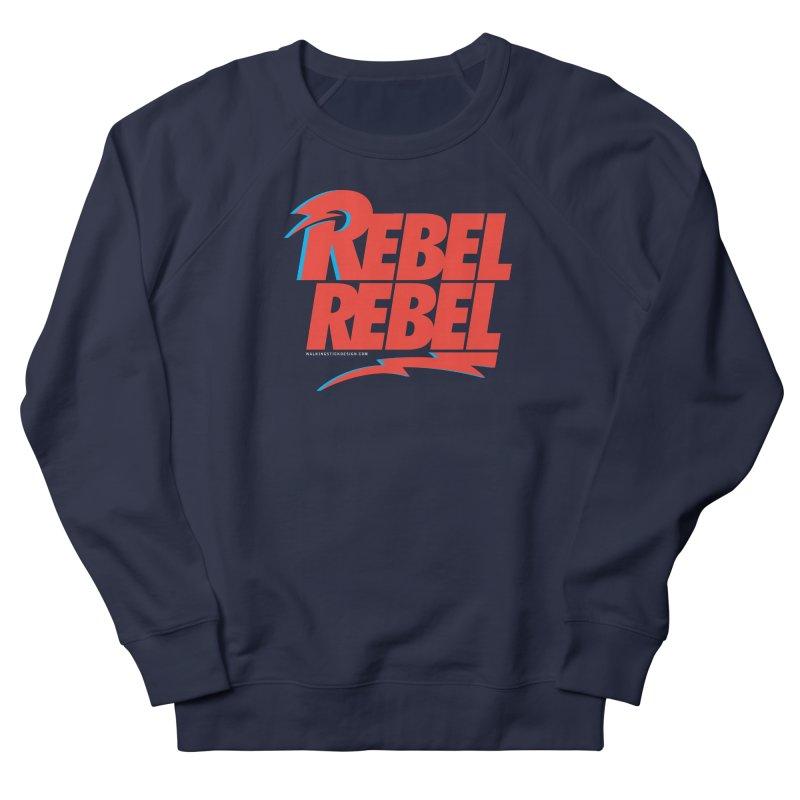 Rebel Rebel Shirt Men's French Terry Sweatshirt by walkingstickdesign's Artist Shop