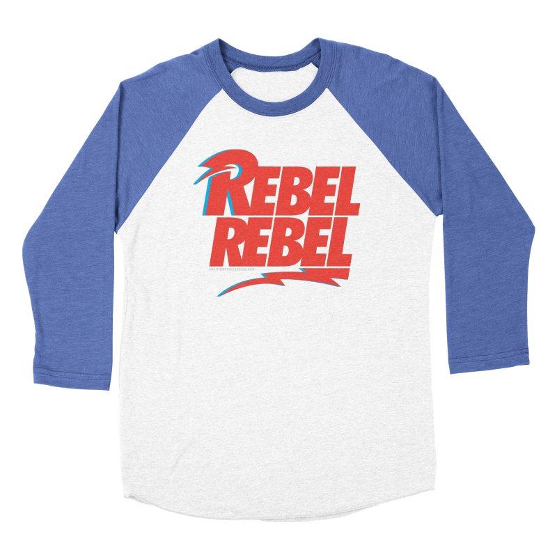 Rebel Rebel Shirt Women's Baseball Triblend T-Shirt by walkingstickdesign's Artist Shop