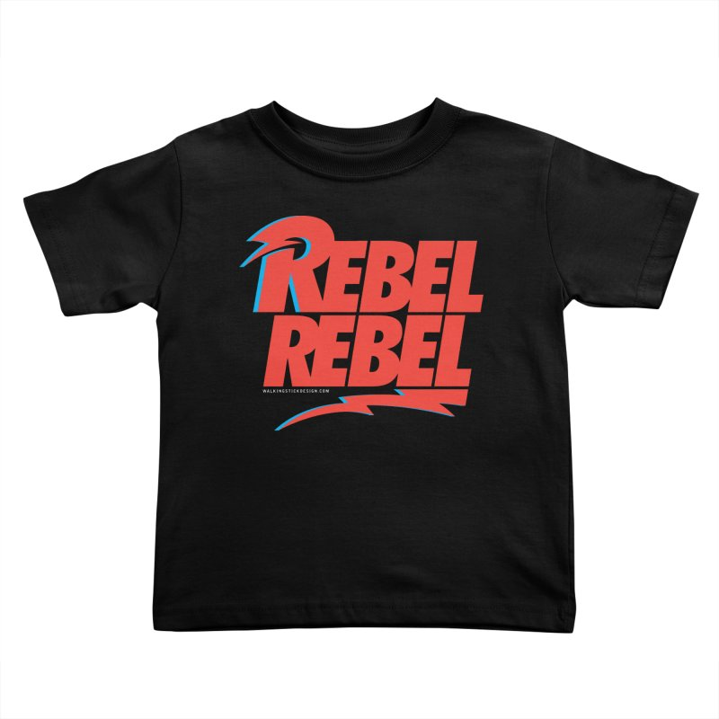 Rebel Rebel Shirt Kids Toddler T-Shirt by walkingstickdesign's Artist Shop