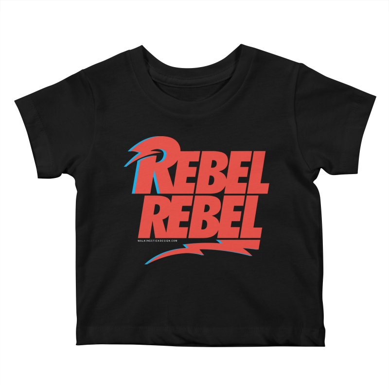 Rebel Rebel Shirt Kids Baby T-Shirt by walkingstickdesign's Artist Shop