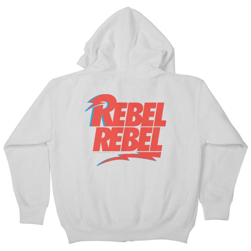 Rebel Rebel Shirt Kids Zip-Up Hoody by walkingstickdesign's Artist Shop