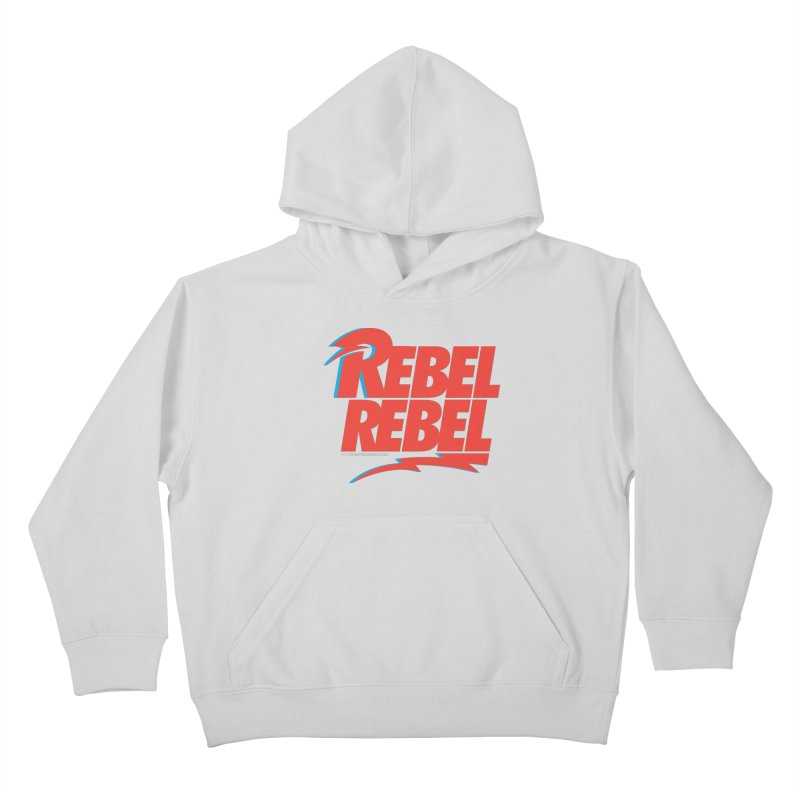 Rebel Rebel Shirt Kids Pullover Hoody by walkingstickdesign's Artist Shop