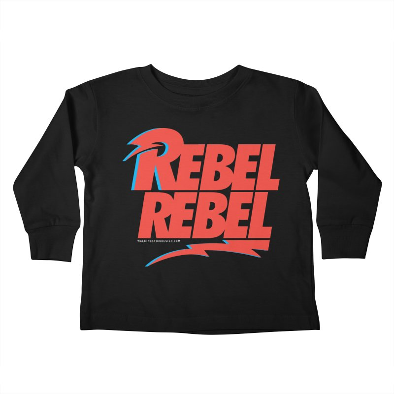 Rebel Rebel Shirt Kids Toddler Longsleeve T-Shirt by walkingstickdesign's Artist Shop