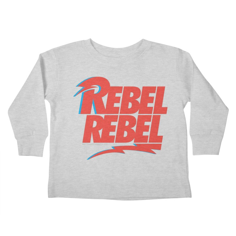 Rebel Rebel Shirt Kids Toddler Longsleeve T-Shirt by walkingstickdesign's Artist Shop