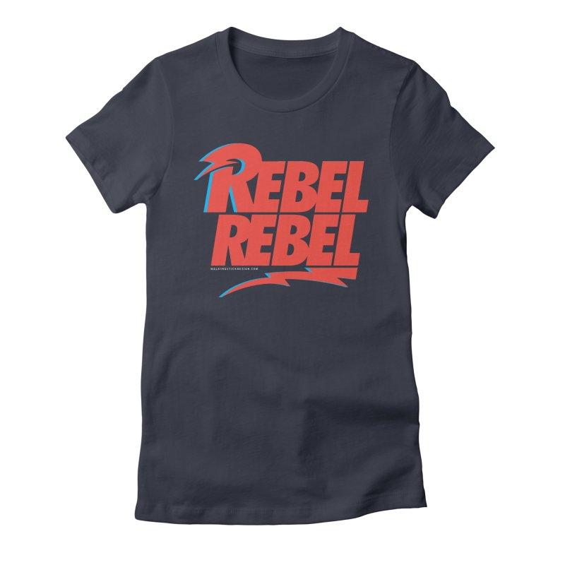 Rebel Rebel Shirt Women's Fitted T-Shirt by walkingstickdesign's Artist Shop