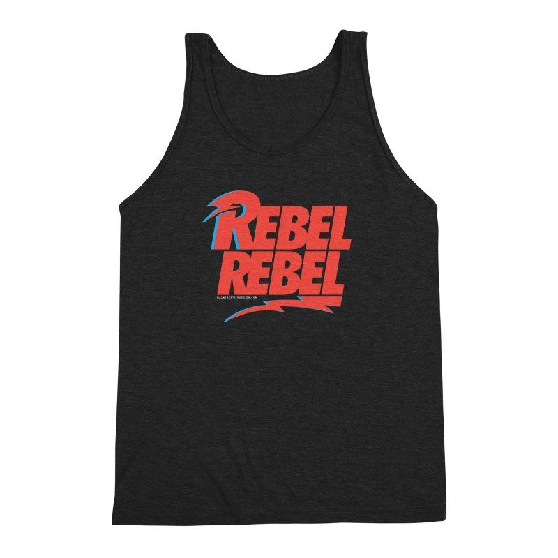 Rebel Rebel Shirt Men's Triblend Tank by walkingstickdesign's Artist Shop