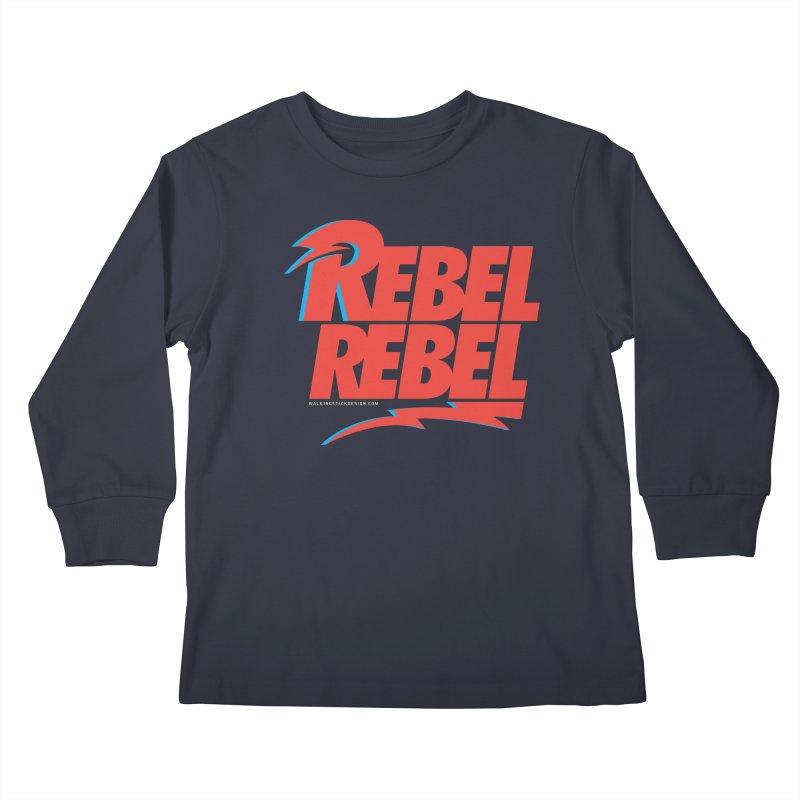 Rebel Rebel Shirt Kids Longsleeve T-Shirt by walkingstickdesign's Artist Shop