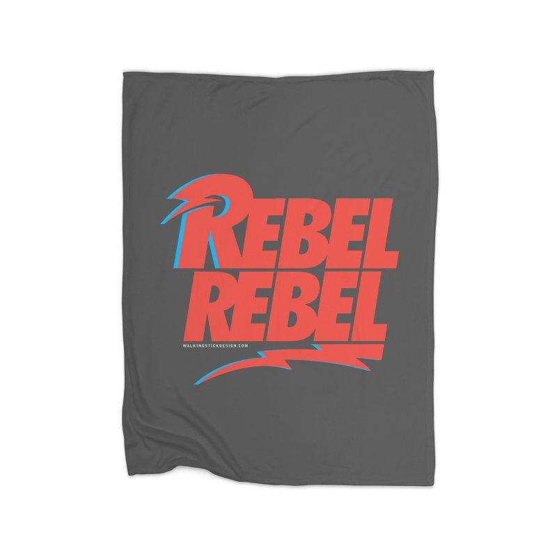 Rebel Rebel Shirt Home Blanket by walkingstickdesign's Artist Shop