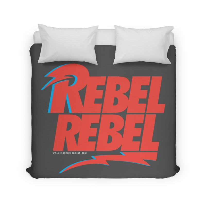 Rebel Rebel Shirt Home Duvet by walkingstickdesign's Artist Shop