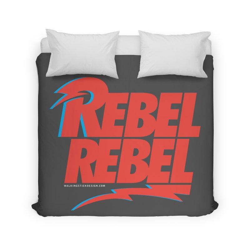 Rebel Rebel Shirt Home Duvet by walkingstickdesign's Artist Shop