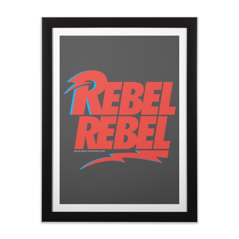 Rebel Rebel Shirt Home Framed Fine Art Print by walkingstickdesign's Artist Shop