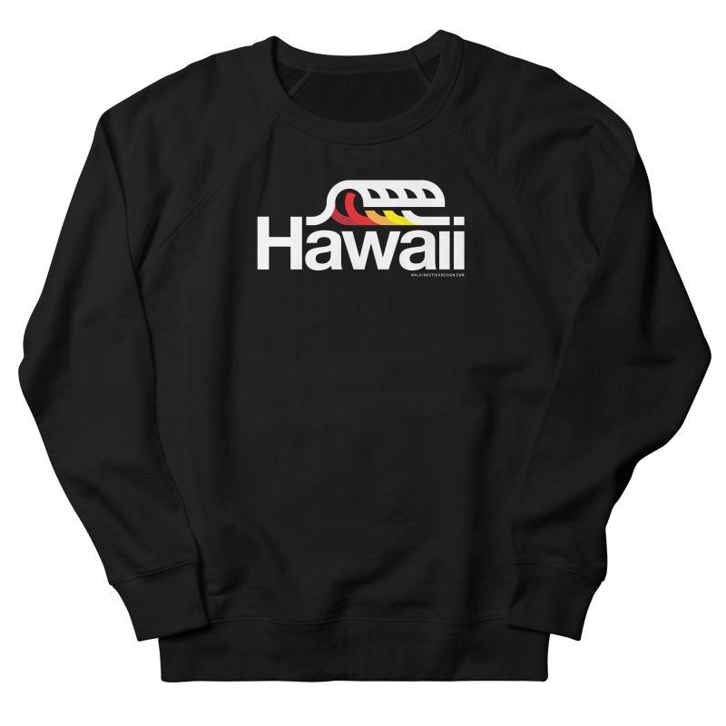 Hawaii Wave Women's French Terry Sweatshirt by walkingstickdesign's Artist Shop