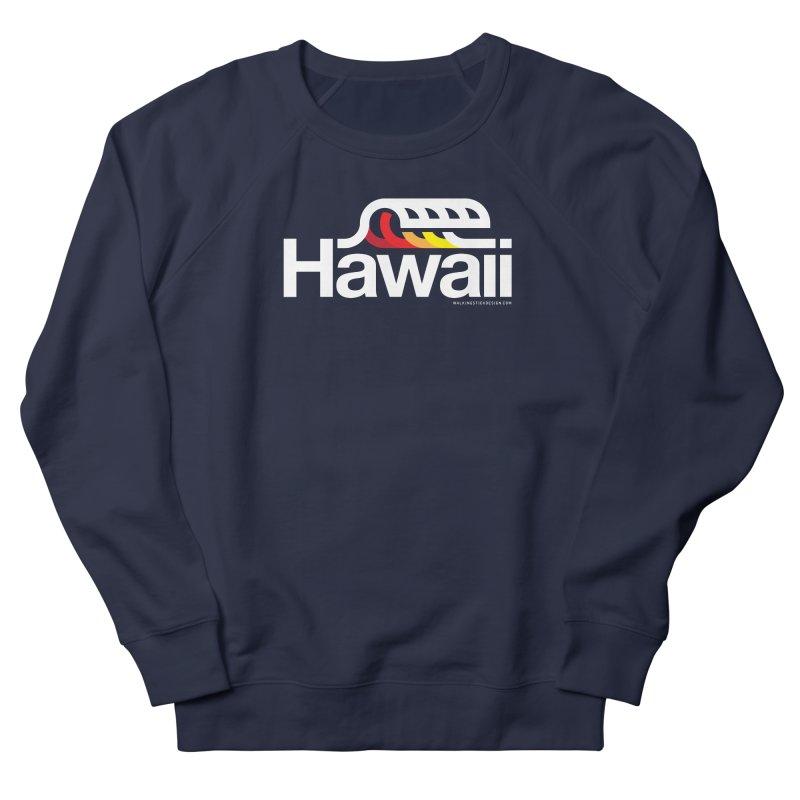 Hawaii Wave Women's Sweatshirt by walkingstickdesign's Artist Shop