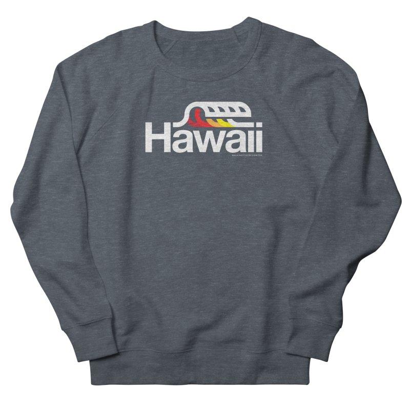 Hawaii Wave Men's French Terry Sweatshirt by WalkingStick Design's Artist Shop