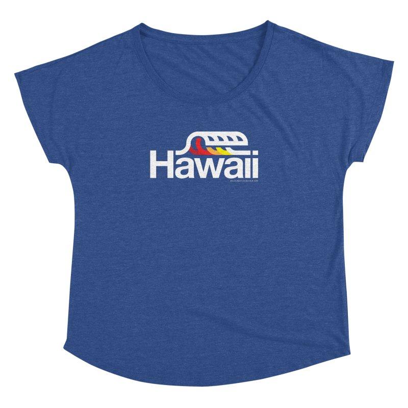 Hawaii Wave Women's Dolman Scoop Neck by walkingstickdesign's Artist Shop