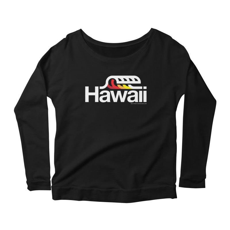 Hawaii Wave Women's Longsleeve Scoopneck  by walkingstickdesign's Artist Shop