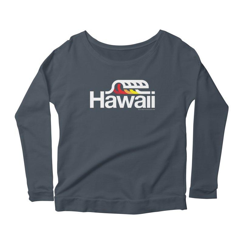 Hawaii Wave Women's Scoop Neck Longsleeve T-Shirt by WalkingStick Design's Artist Shop