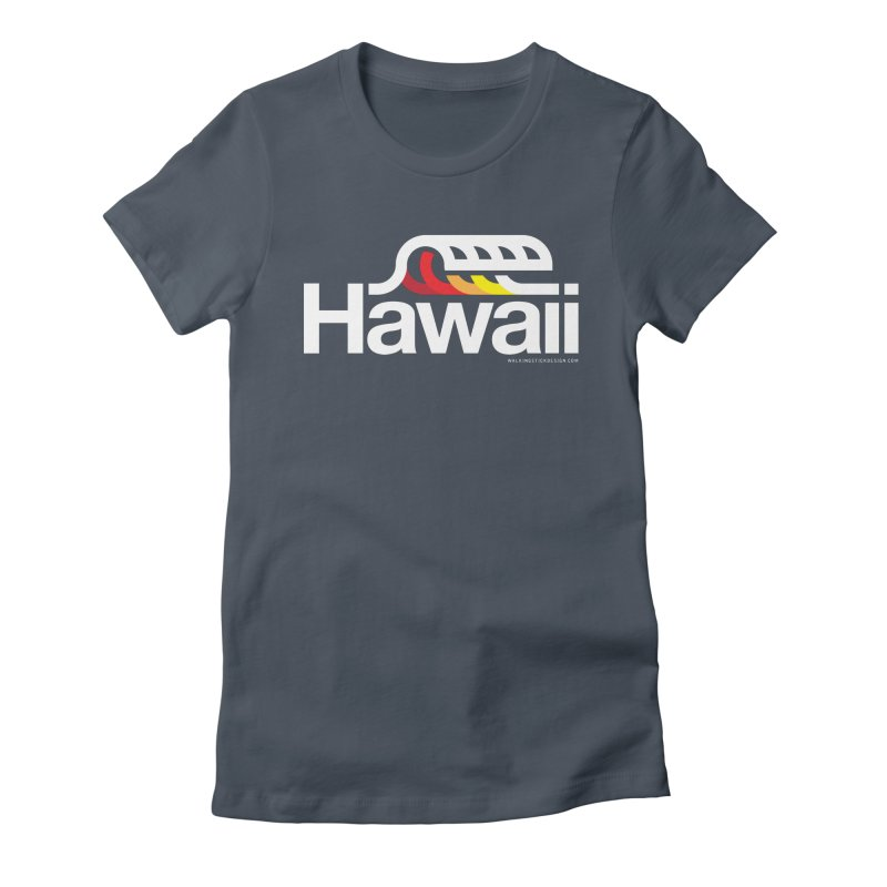 Hawaii Wave Women's Fitted T-Shirt by WalkingStick Design's Artist Shop