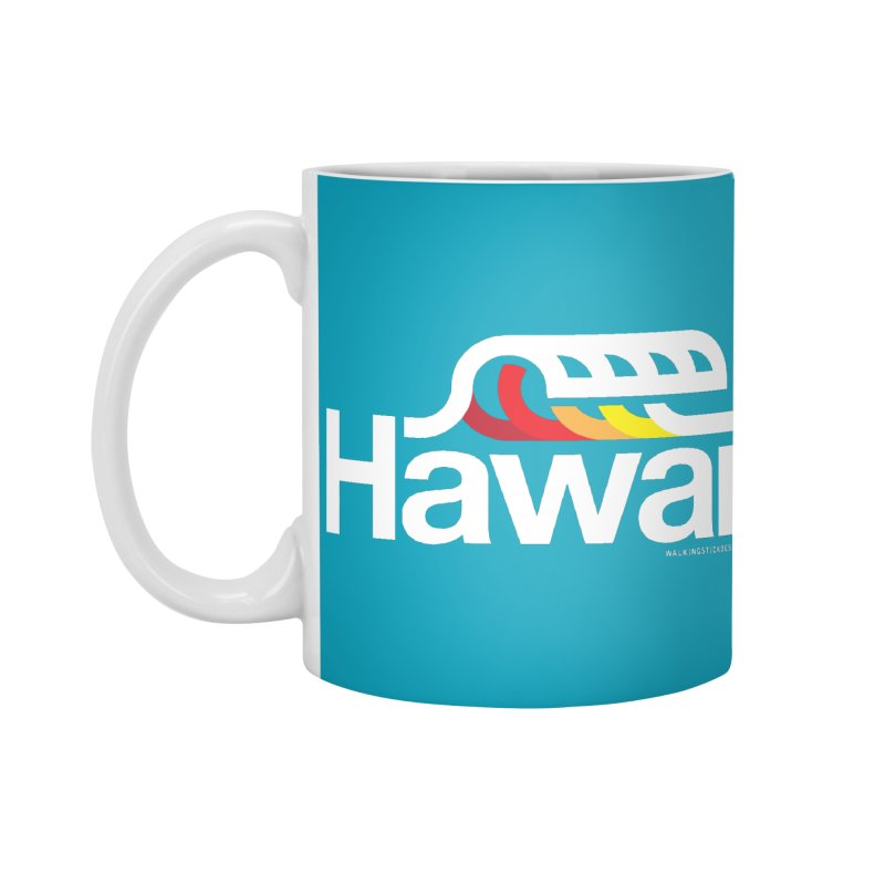 Hawaii Wave Accessories Mug by walkingstickdesign's Artist Shop