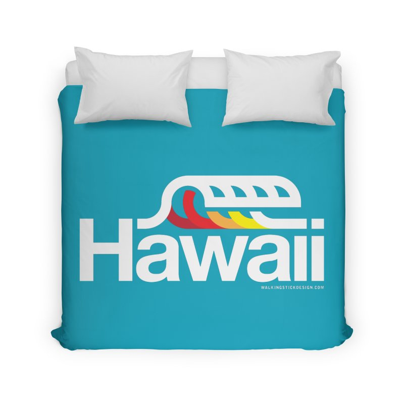 Hawaii Wave Home Duvet by walkingstickdesign's Artist Shop