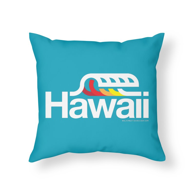 Hawaii Wave Home Throw Pillow by walkingstickdesign's Artist Shop