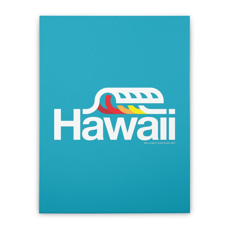 Hawaii Wave Home Stretched Canvas by walkingstickdesign's Artist Shop