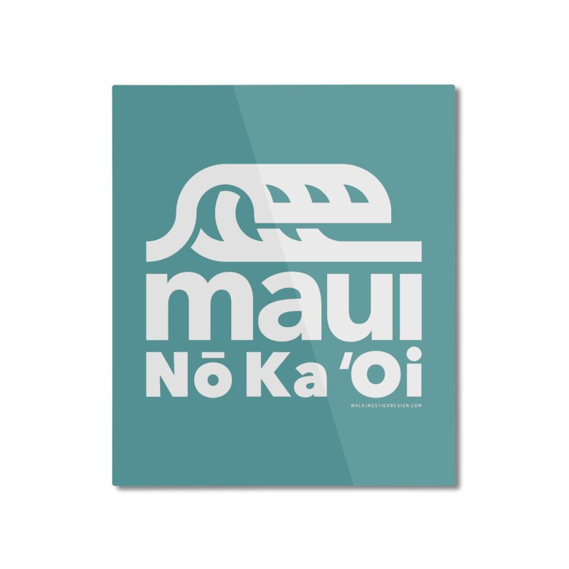 Maui Wave Home Mounted Aluminum Print by WalkingStick Design's Artist Shop