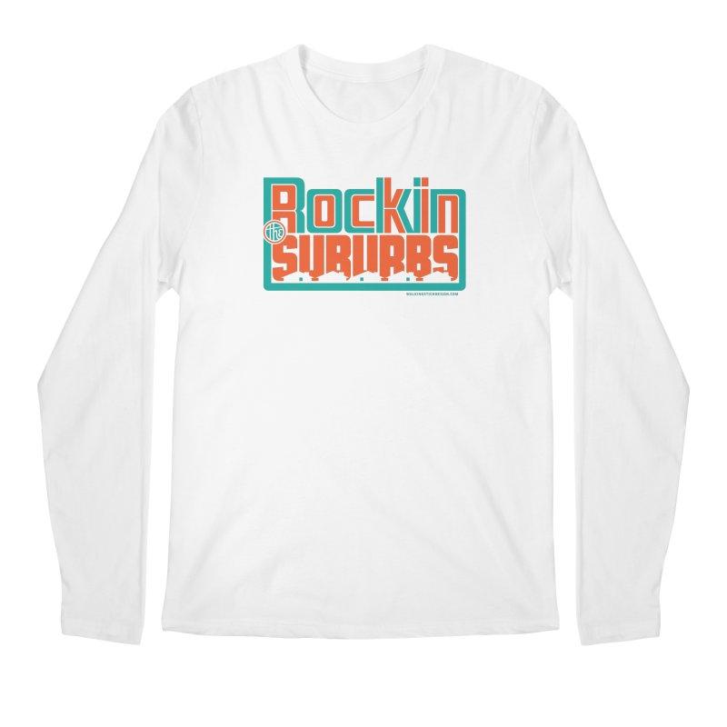 Rocking The Suburbs Men's Regular Longsleeve T-Shirt by walkingstickdesign's Artist Shop