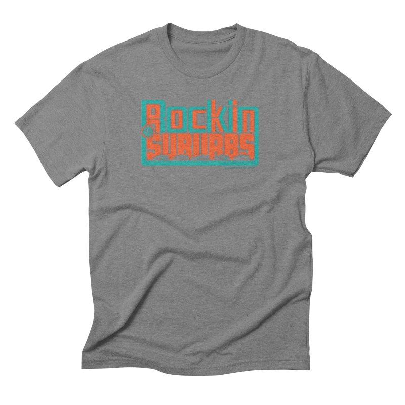 Rocking The Suburbs Men's Triblend T-Shirt by walkingstickdesign's Artist Shop