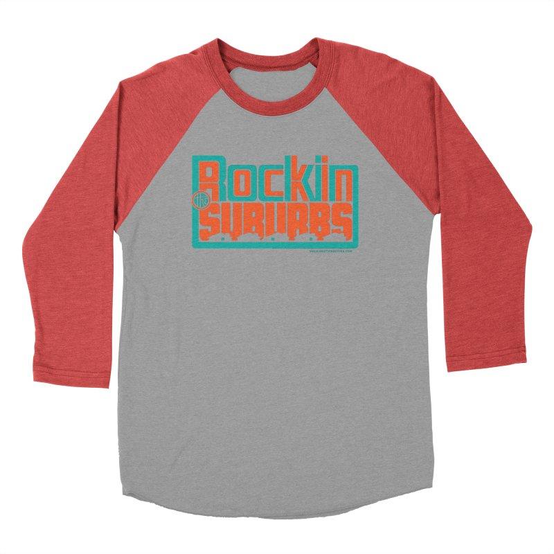 Rocking The Suburbs Men's Baseball Triblend Longsleeve T-Shirt by walkingstickdesign's Artist Shop