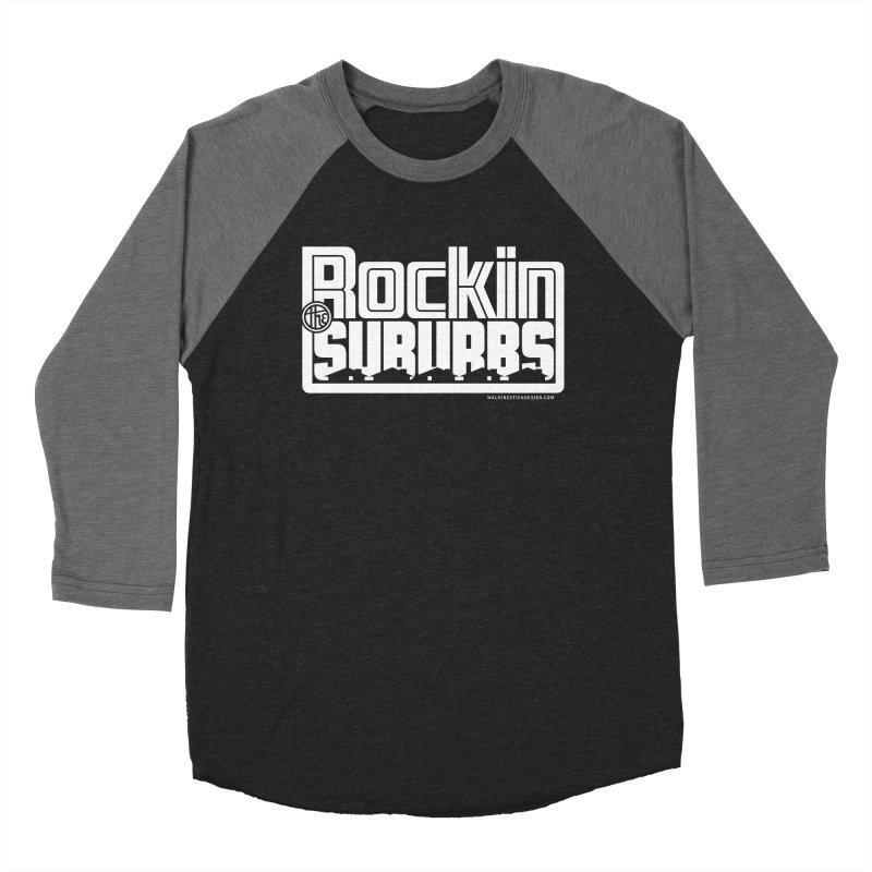 Rockin' The Suburbs - White Men's Baseball Triblend Longsleeve T-Shirt by walkingstickdesign's Artist Shop