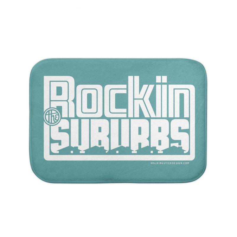 Rockin' The Suburbs - White Home Bath Mat by walkingstickdesign's Artist Shop
